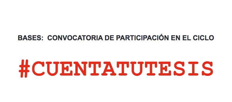 Convocatoria de participación CUENTATUTESIS